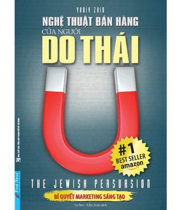 Nghệ thuật bán hàng của người do thái - Quyển sách nhỏ nhưng chứa Toàn bộ kỹ năng bán hàng bạn cần