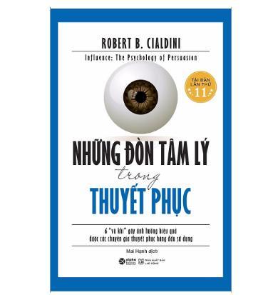 Những Đòn Tâm Lý Trong Thuyết Phục - Quyển sách tuyệt vời giúp bạn nâng cao kỹ năng thuyết phục